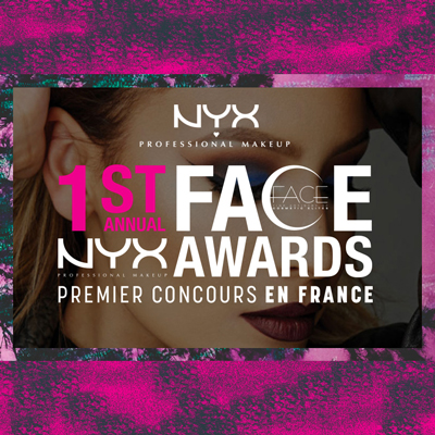 1st Face NYX AWARDS